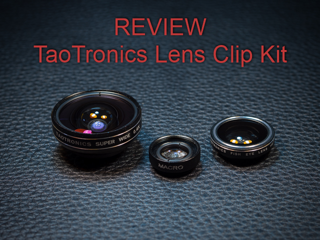 TaoTronics Lens Clip Kit Review