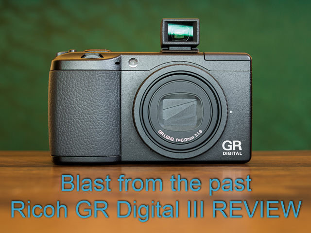 Ricoh GR Digital III GRDIII review